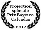 Projection spéciale Prix Bayeux-Calvados