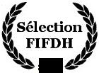 Sélectionné au Festival du Film et Forum International sur les Droit Humains 2014