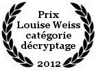 Prix Louise Weiss 2012 catégorie décryptage