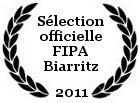 Sélection FIPA Biarritz 2011
