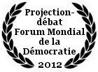 Projection-débat au Forum Mondial de la Démocratie au Conseil de l'Europe de Strasbourg