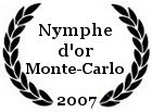 Nymphe d'or du meilleur grand reportage d'actualité au festival de télévision de Monte-Carlo